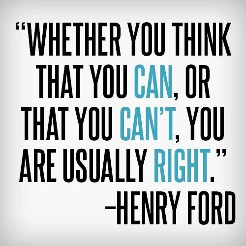 whether you think you can Henry Ford quote